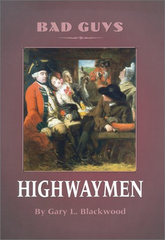 9780761410171: Highwaymen (Bad Guys)