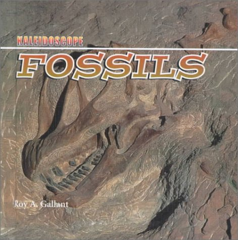 Fossils (Kaleidoscope): Roy A Gallant