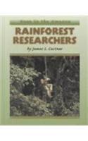 Rainforest Researchers (Deep in the Amazon): Castner, James L