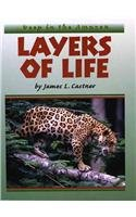 Layers of Life : Deep in the: James L. Castner