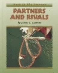 Partners and Rivals : Deep in the: James L. Castner