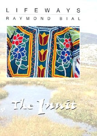 9780761412120: The Inuit (Lifeways)