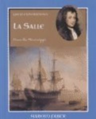 La Salle: Down the Mississippi (Great Explorations: Faber, Harold