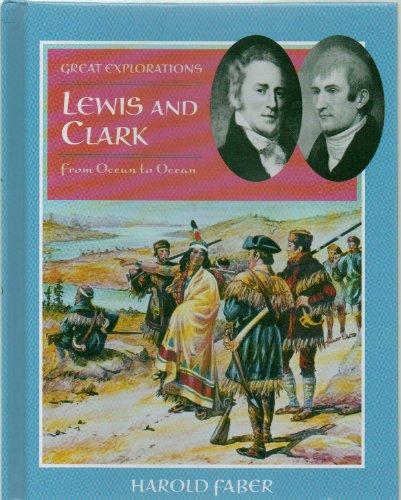 Lewis and Clark: From Ocean to Ocean: Faber, Harold