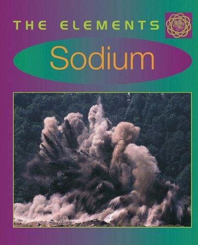 9780761412717: Sodium (Elements)