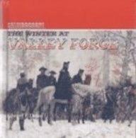 The Winter at Valley Forge: Dolan, Edward F.,
