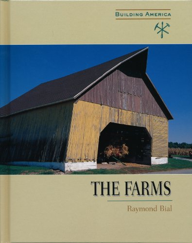 9780761413325: The Farms (Building America (Benchmark))