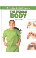 9780761413394: The Human Body (Science Experiments (Benchmark))