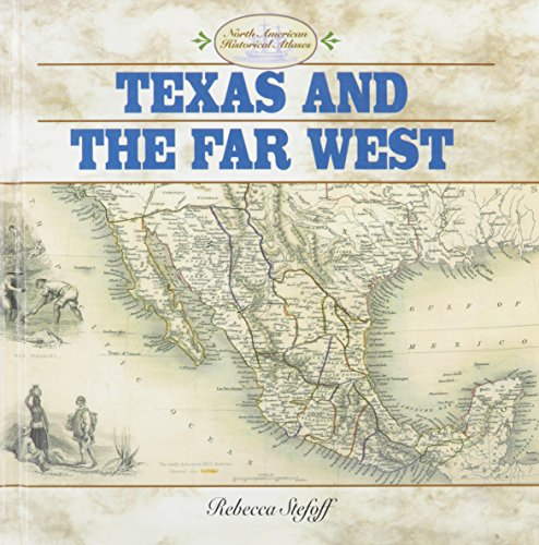 9780761413455: Texas and the Far West (North American Historical Atlases)