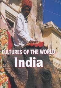9780761413547: India (Cultures of the World, Second)