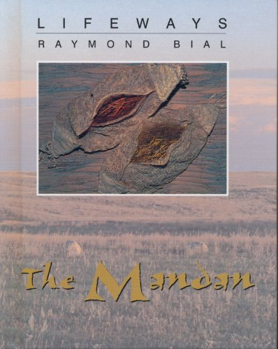 9780761414155: The Mandan (Lifeways)