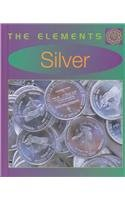 9780761414643: Silver (Elements)