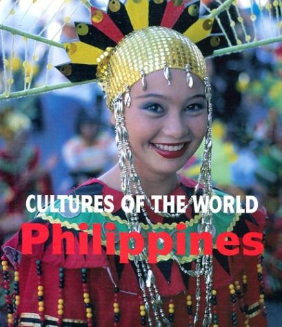9780761414759: Philippines (Cultures of the World, Second)