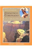 Francisco Coronado: In Search of the Seven Cities of Gold (Great Explorations (Benchmark)): Steven ...