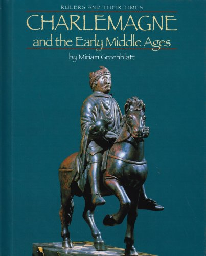 9780761414872: Charlemagne and the Early Middle Ages (Rulers and Their Times)