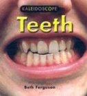 Teeth (Kaleidoscope): Beth Ferguson