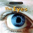 9780761415909: The Eyes (Kaleidoscope)