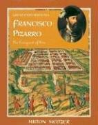 Francisco Pizarro: The Conquest of Peru (Great Explorations (Benchmark)): Meltzer, Milton