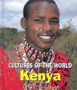 9780761417019: Kenya (Cultures of the World, Second)