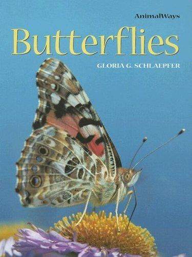 Butterflies (Animalways): Gloria G. Schlaepfer