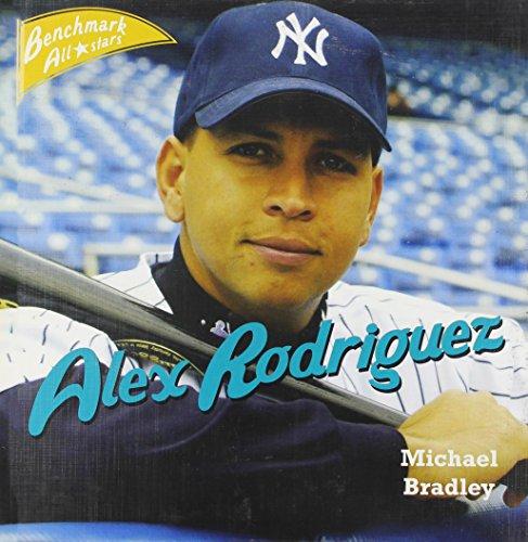 Alex Rodriguez (Benchmark All-Stars): Bradley, Michael