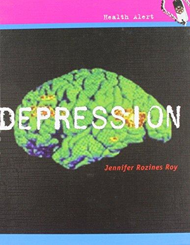 Depression (Health Alert): Jennifer Rozines Roy