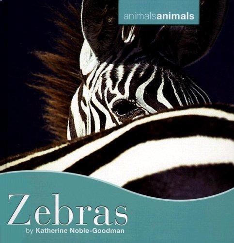 Zebras (Animals, Animals): Noble-Goodman, Katherine