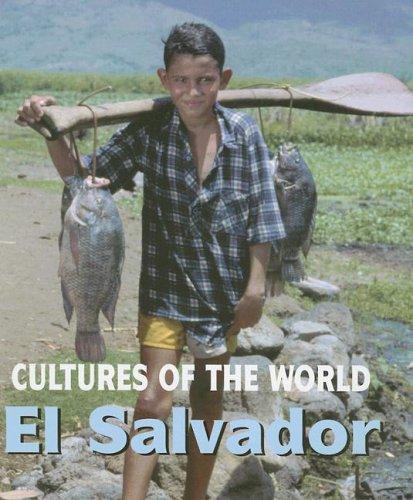 El Salvador (Cultures of the World, Second): Foley, Erin, Hapipi, Rafiz