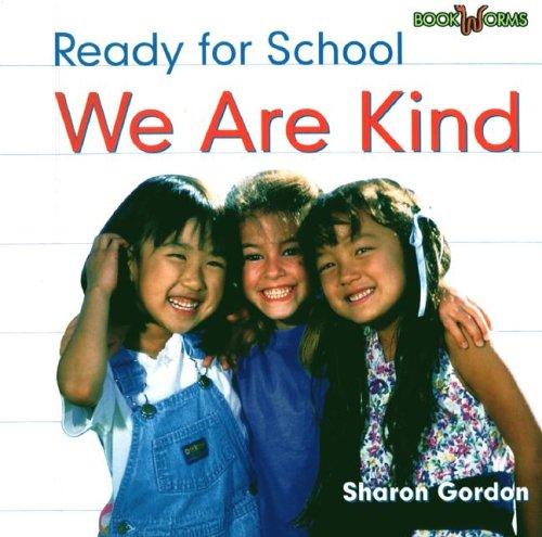 We Are Kind (Bookworms): Gordon, Sharon