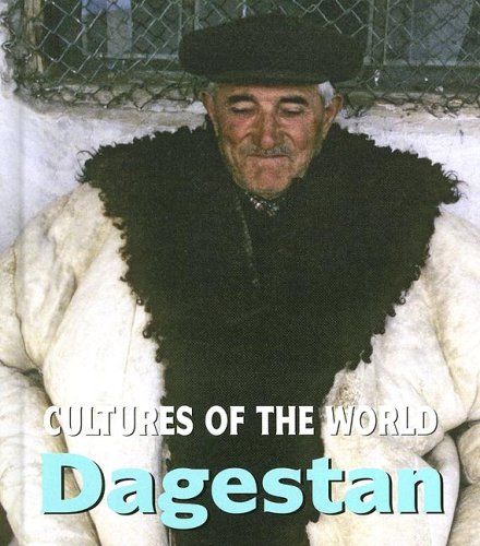Dagestan (Cultures of the World): Beliaev, Edward, Buranbaeva, Oksana