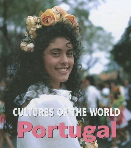 Portugal (Cultures of the World, Second): Jay Heale