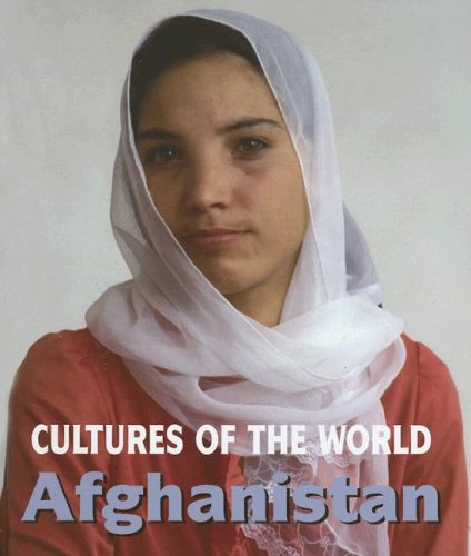9780761420644: Afghanistan (Cultures of the World, Second)