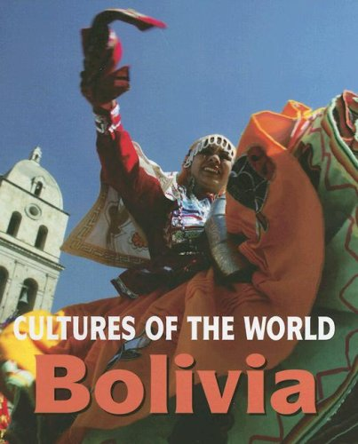 9780761420668: Bolivia (Cultures of the World, Second)