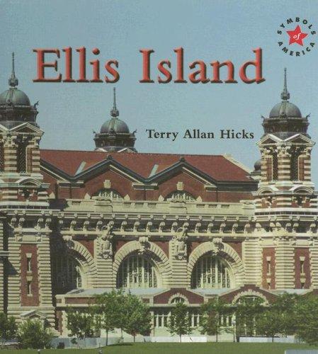 Ellis Island (Hardback): Terry Allan Hicks