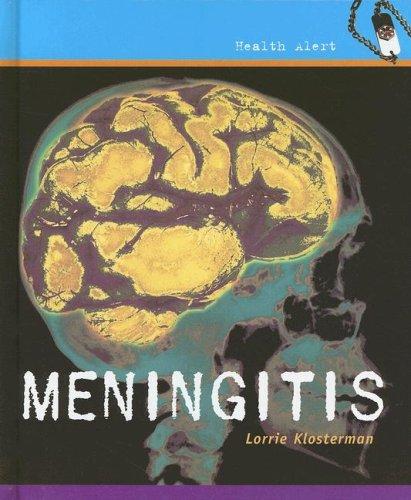 Meningitis (Health Aleart): Klosterman, Lorrie