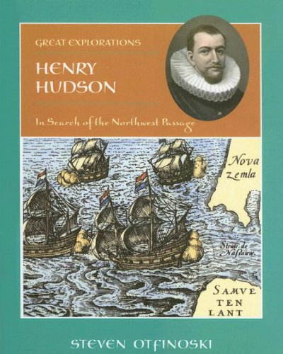 Henry Hudson: In Search of the Northwest: Otfinoski, Steven