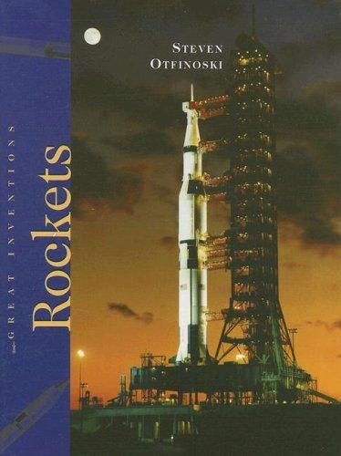 Rockets (Great Inventions (Benchmark Books)): Otfinoski, Steven