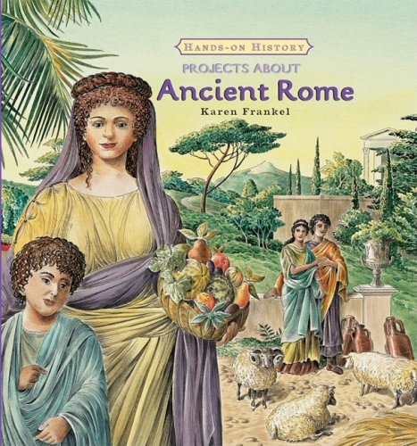9780761422600: Projects About Ancient Rome (Hands-on History)
