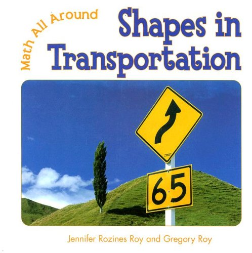 9780761422655: Shapes in Transportation (Math All Around)