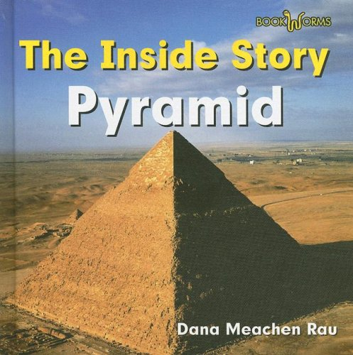 Pyramid (Bookworms) (0761422757) by Rau, Dana Meachen