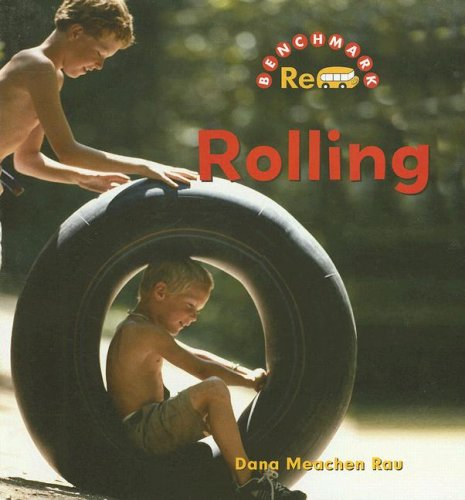Rolling (Benchmark Rebus): Dana Meachen Rau