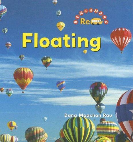 Floating (Benchmark Rebus): Dana Meachen Rau