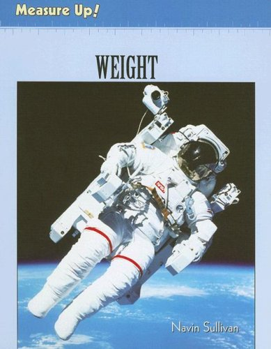 9780761423249: Weight (Measure Up!)