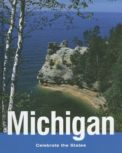Michigan (Celebrate the States) (0761423516) by Marlene Targ Brill