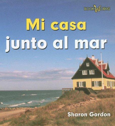 9780761423775: Mi Casa Junto al Mar (Bookworms)