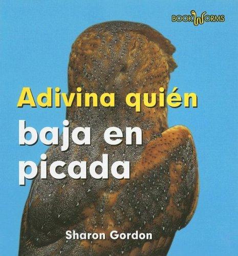 9780761423874: Adivina Quien Baja en Picada (Bookworms) (Spanish Edition)