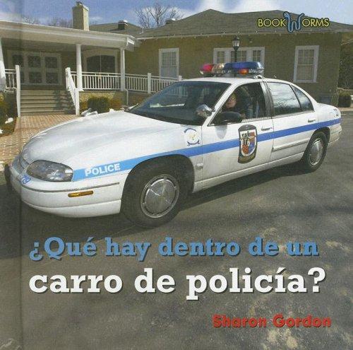9780761423966: Que Hay Dentro de Un Carro de Policia? (Bookworms)