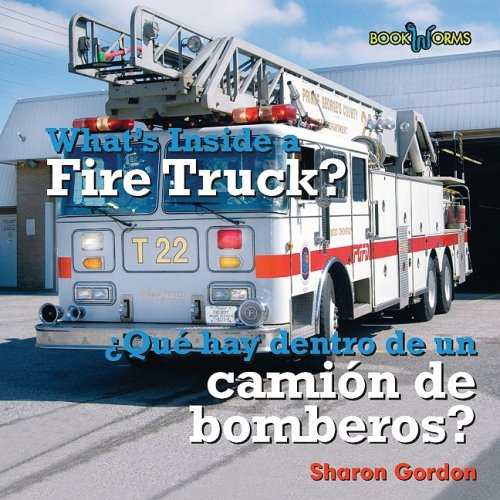 9780761424727: What's Inside a Fire Truck?/Que Hay Dentro de Un Camion de Bomberos? (Bookworks, What's Inside? = Que Hay Dentro)