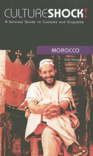 9780761425021: Cultureshock! Morocco (Cultureshock Morocco: A Survival Guide to Customs & Etiquette)