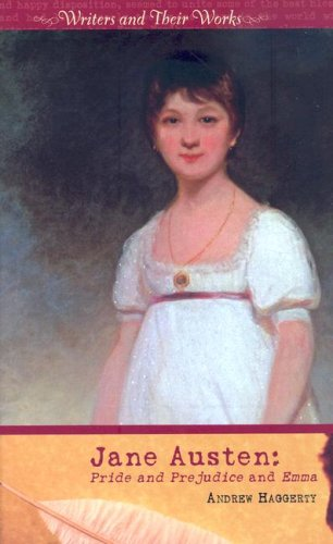 9780761425892: Jane Austen: Pride and Prejudice and Emma (Writers and Their Work (Hardcover))
